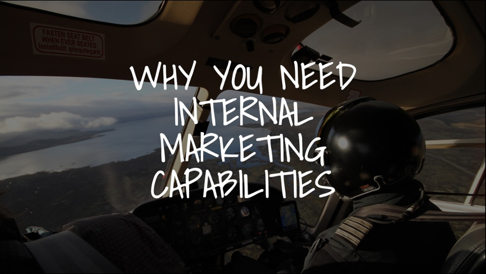 Why-you-need-to-build-your-internal-marketing-capabilities