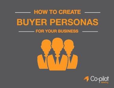 How To Create Buyer Personas Guide